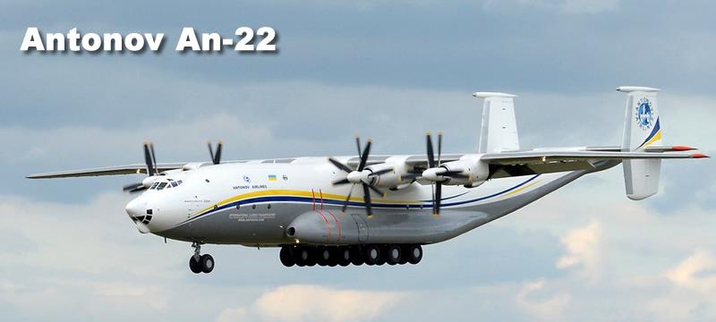 Antonov Aircraft, including the An-124, An-225, An-22, An-148 and An
